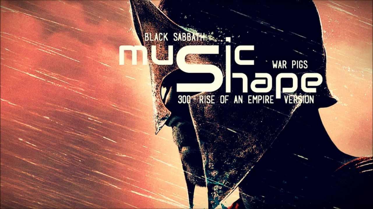 black-sabbath-war-pigs-300-rise-of-an-empire-version-soundtrack-musicshape