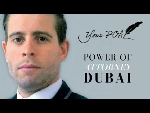 Your Power of Attorney Dubai  - POA