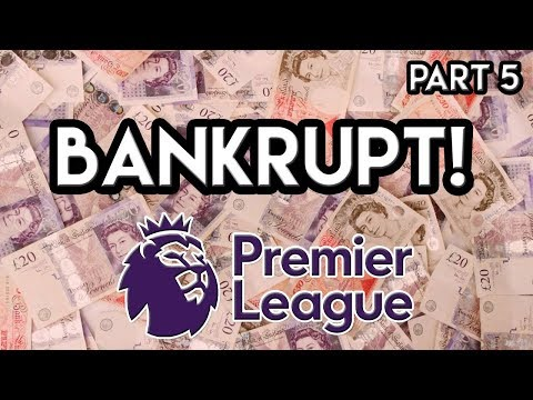 FM18 Experiment: What If Every Premier League Team Went BANKRUPT?! Part 4 FINALLY!