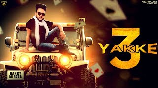 3 Yakke Harry Mirza Free MP3 Song Download 320 Kbps