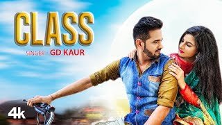 Class Gd Kaur Free MP3 Song Download 320 Kbps