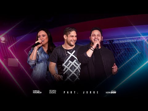 Luiza e Maurílio - Nega part. Jorge (Jorge e Mateus)- DVD Segunda Dose