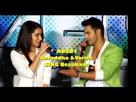 ABCD2 | Varun Dhawan | Shraddha Kapoor | sing Hit song Bezubaan