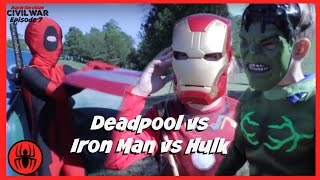 Little Heroes Kid Deadpool vs Iron Man vs Hulk In Real Life | Civil War Episode 7 | SuperHero Kids