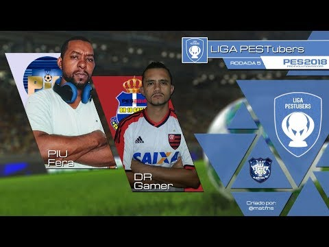 LIGA PESTUBERS 2018 - PIU FERA x D.R18 GAMER  (RODADA 5)