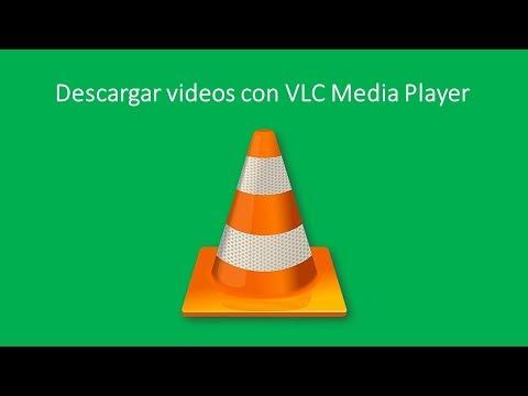 Descargar videos con el reproductor VLC Media Player