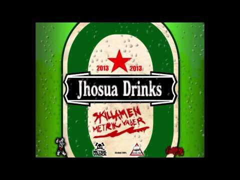 Jhosua Drinks - Skillamen A.K.A Metrik Vader