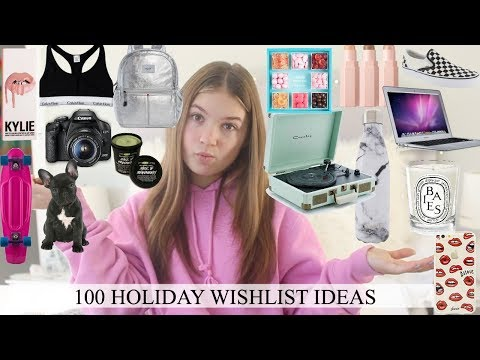 100 HOLIDAY WISHLIST IDEAS