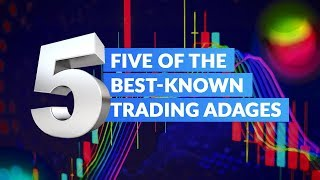 Top 5 Trading Adages