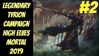 Legendary High Elf Campaign #2 (Tyrion) -- Mortal Empires 2019 -- Total War: Warhammer 2