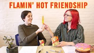 YAS! Flamin' Hot Friendship