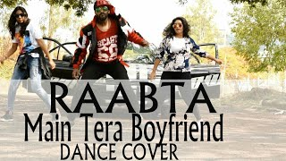 Main Tera Boyfriend Song | dance choreography - Raabta