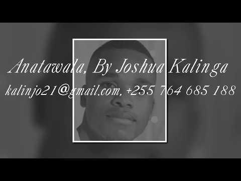 Bwana anatawala, Joshua Kalinga