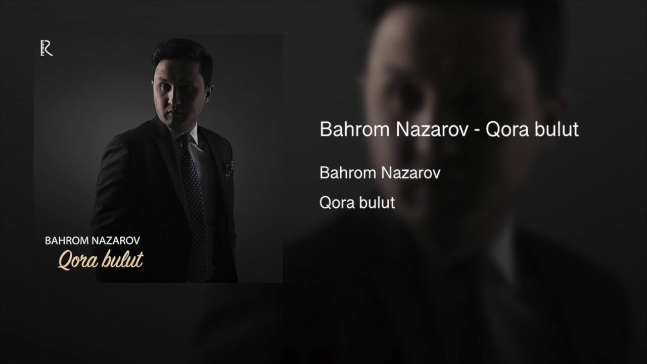 Bahrom Nazarov - Qora bulut (Official music)