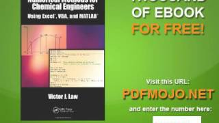 Numerical Methods for Chemical Engineers Using Excel, VBA, and MATLAB