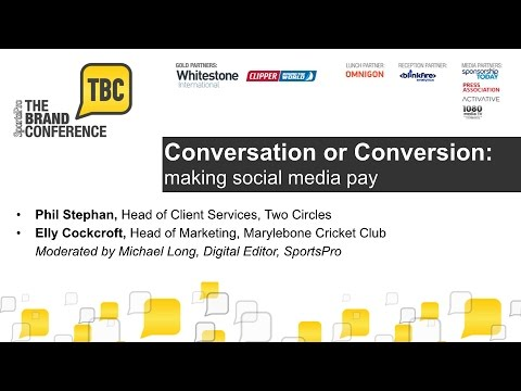 The Brand Conference 2014: Conversation or Conversion: making social media pay