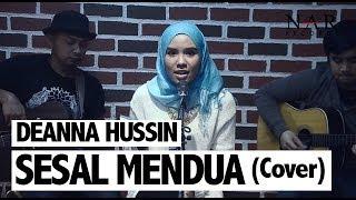 Deanna Hussin - Sesal Mendua (Cover)