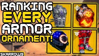 Destiny 2 - Ranking EVERY Exotic Armor Ornament!!