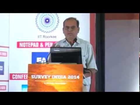 Dr R S Hooda, Chief Scientist, HARSAC at Survey India 2014