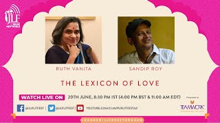 THE LEXICON OF LOVE  Ruth Vanita and Sandip Roy in conversation
