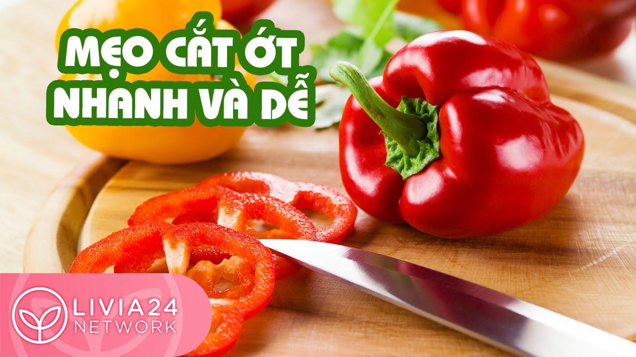 Mẹo cắt ớt chuông và mẹo lấy hạt ớt nhanh gọn | Webtretho