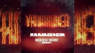 RAMMSTEIN Mein Herz Brennt VANMAHNER Remix