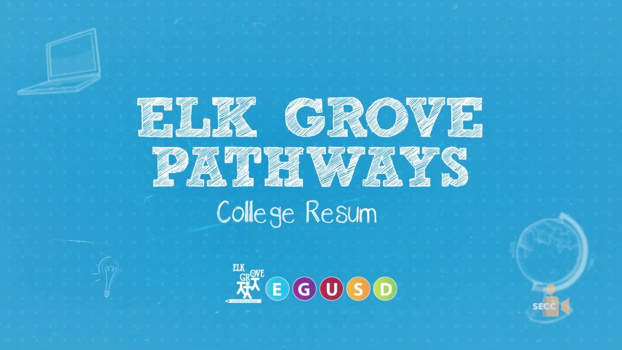 EGUSD Pathways: College Resumes