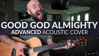 Good God Almighty - Croẁder - ADVANCED Acoustic Cover
