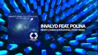 Invalyd feat  Polina - Never Coming Down (Rafaël Frost Remix)