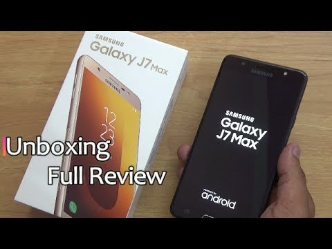 Samsung Galaxy J7 Max Unboxing & Full Review !! HINDI !!