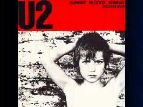 U2 - Sunday Bloody Sunday (1983)