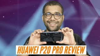 Huawei P20 Pro In-depth Review