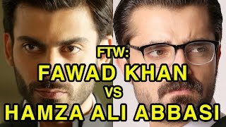 For The Win: Fawad Khan vs Hamza Ali Abbasi