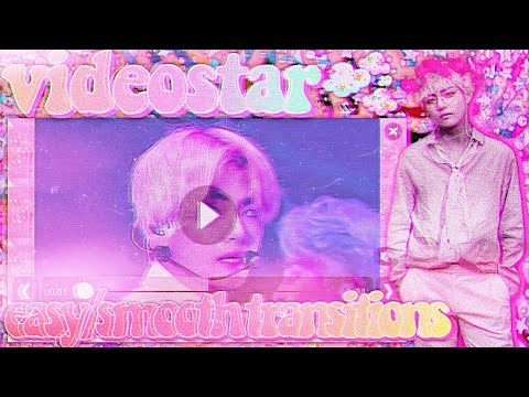 SMOOTH + EASY TRANSITIONS ON VIDEOSTAR! ♡