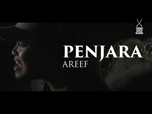 Areef - Penjara (Official Music Video)