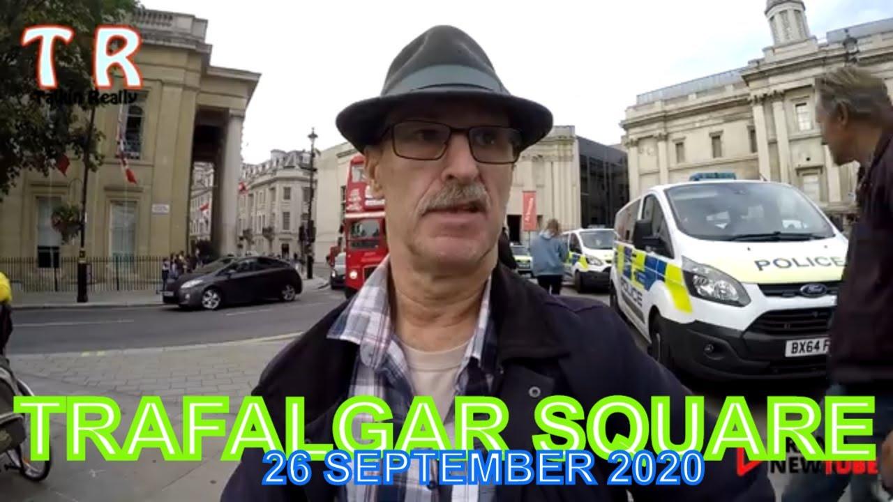 Trafalgar Square, 26 September 2020 - the full story