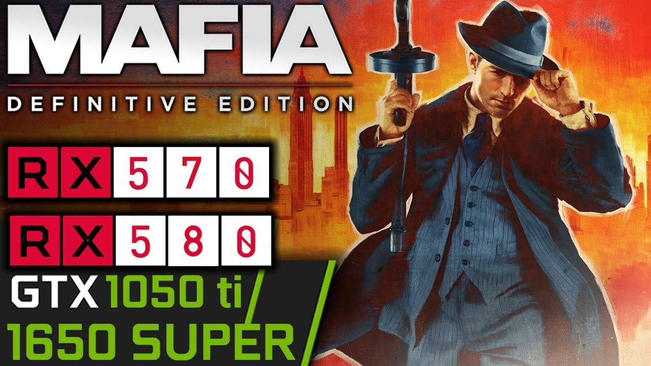 Mafia Definitive Edition PC | RX 570 | GTX 1050 ti | RX 580 | 1650 SUPER | PC Performance First Look