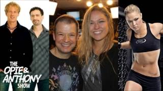 Opie & Anthony - Ronda Rousey