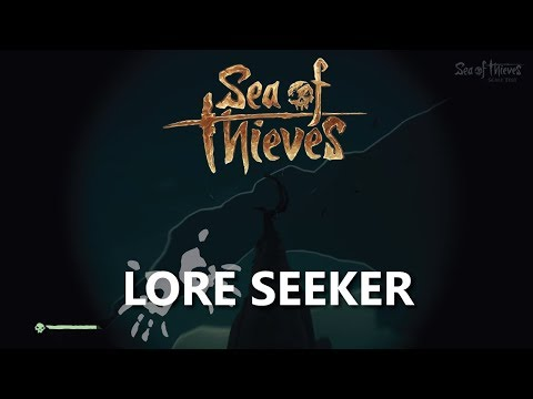 Sea of Thieves Lore Seeker - Into Marauder's Arch (BETA)