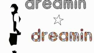 capsule - dreamin dreamin