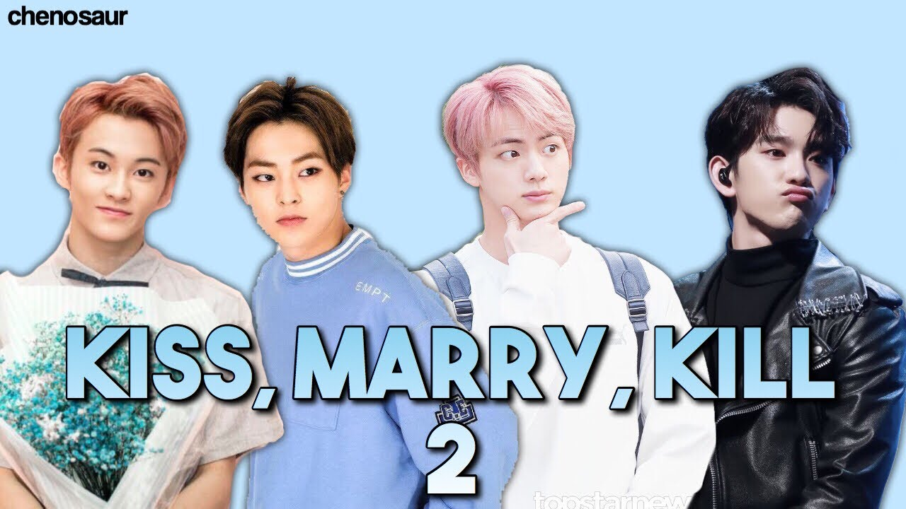 kiss marry kill  2 - kpop male edition