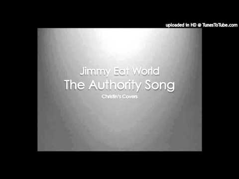 Jimmy Eat World - The Authority Song