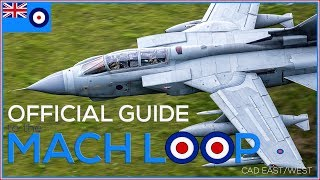 Mach Loop Wales (Cad East) The Official Guide - 1st TIME? WATCH THIS