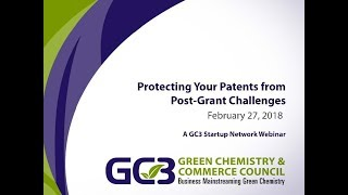 GC3 Startup Network Webinar Series: Protecting Your Patents from Post Grant Challenges (Part 2)