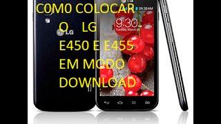 COMO COLOCAR O LG E450 E 455 EM MODO DOWNLOAD