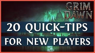 Grim Dawn Beginner Guide: 20 Tips For New Players - Part 1/2 (2019)