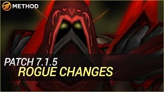 Rogues in Legion 7.1.5 (Patch Notes & Changes)