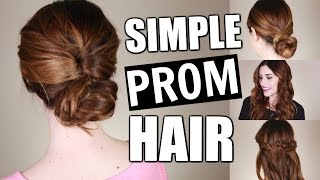 4 SIMPLE PROM HAIRSTYLES anyone can do!