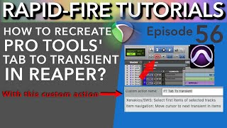 How to Tab to Transient Pro Tools-style in REAPER! (Rapid-Fire Reaper Tutorials Ep56)