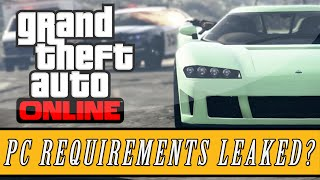 GTA 5: Online | Possible PC Version System Requirements Leaked (GTA 5 Discussions)